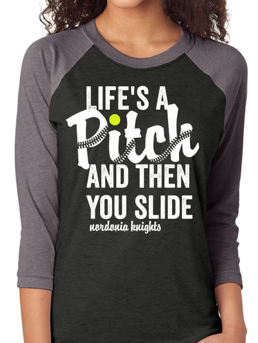 Life's a Pitch Nordonia Softball Raglan T Shirt
