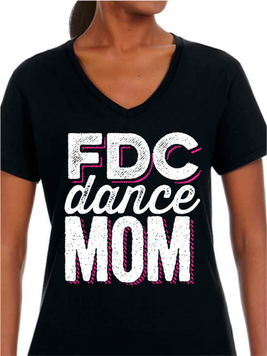 FDC Dance Mom V Neck T Shirt