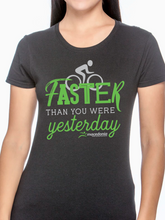 Load image into Gallery viewer, Bike Faster Than You Were Yesterday Women's T Shirt