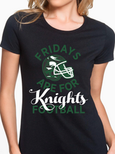 Load image into Gallery viewer, Fridays Are For Knights Football Women's T Shirt