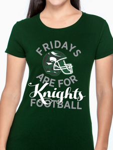 Fridays Are For Knights Football Women's T Shirt