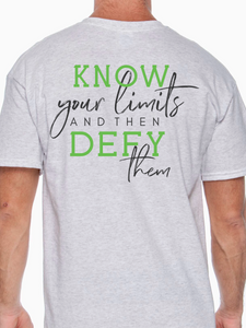 Know Your Limits Unisex T Shirt