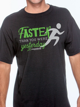 Load image into Gallery viewer, Run Faster Than You Were Yesterday Unisex T Shirt