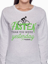 Load image into Gallery viewer, Bike Faster Than You Were Yesterday Women's Long Sleeve T Shirt