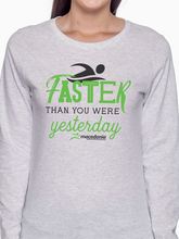 Load image into Gallery viewer, Swim Faster Than You Were Yesterday Women's Long Sleeve T Shirt