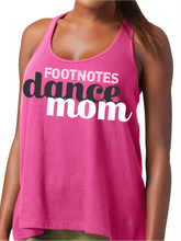 Load image into Gallery viewer, Dance Mom Footnotes Flare Tank