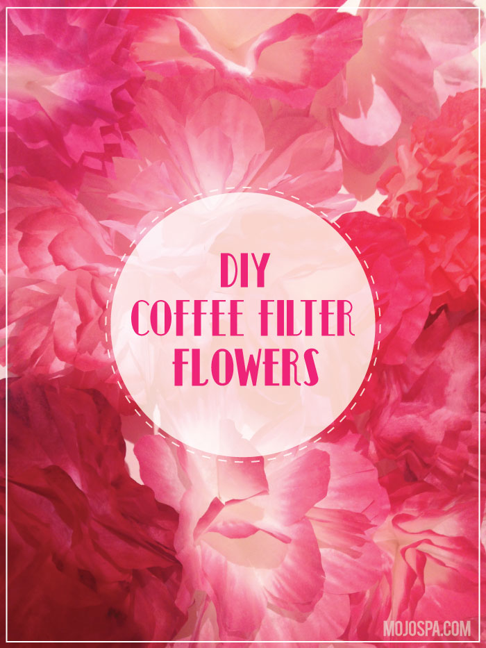 DIY: Coffee fliter flowers