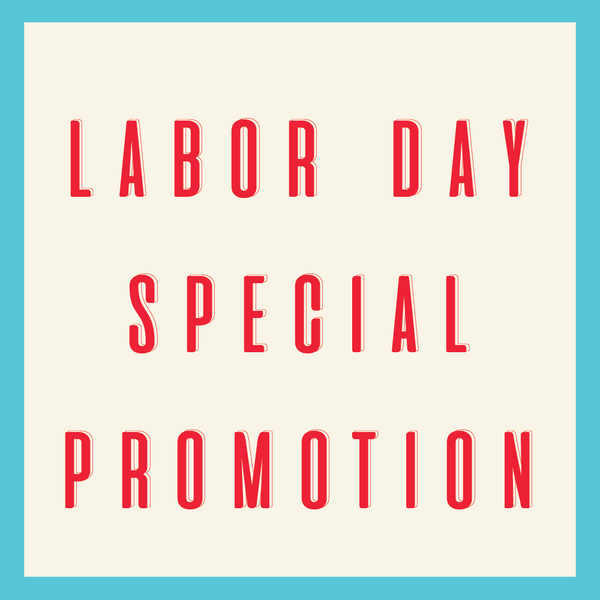 Labor Day Special Promotion