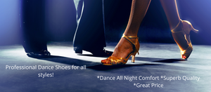 Professional Dance Shoes for All Styles of Dancing!