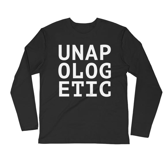 UNAPOLOGETIC Fitted Long Sleeve (Unisex)