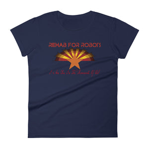 Rehab for Robots Arizona Women's T-Shirt