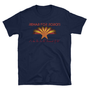 Rehab for Robots Arizona Men's/Unisex T-Shirt