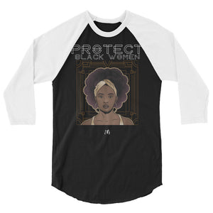 Protect Black Women Unisex/Men's ¾ Sleeve Raglan