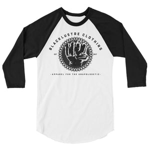 "Blacklustre® ""For The Unapologetic"" ¾ Raglan Longsleeve"