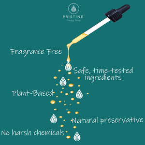 Pristine uses natural, plant-based ingredients that are non-irritating and safe even for sensitive skin.
