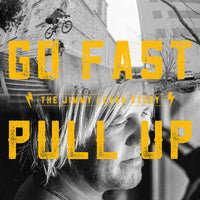 GO FAST PULL UP - THE JIMMY LEVAN STORY BLU-RAY