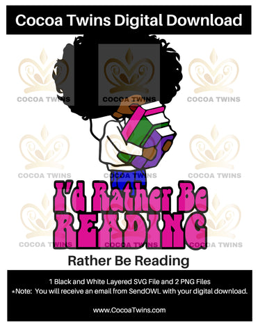 Digital Download  -  I'd Rather Be Reading - SVG Layered File and PNG File Format - Cocoa Twins