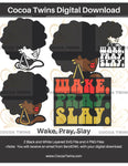 Digital Download  -  Wake, Pray, Slay - SVG Layered File and PNG File Format - Cocoa Twins