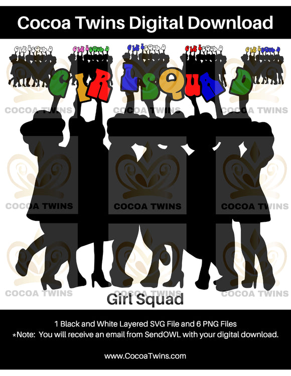 Digital Download  -  Girl Squad - SVG Layered File and PNG File Format - Cocoa Twins
