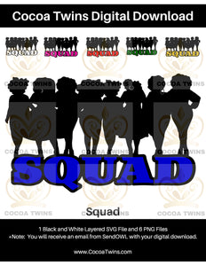 Digital Download  - Squad - SVG Layered File and PNG File Format - Cocoa Twins