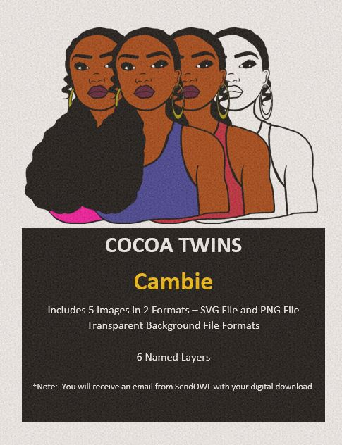 Digital Download  - Cambie - SVG Layered File and PNG File Format