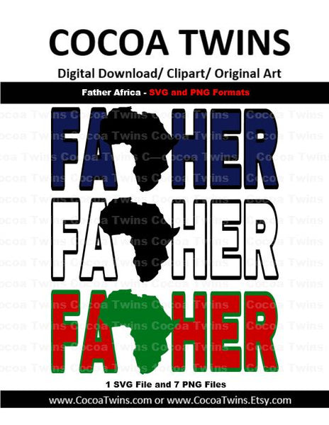 Digital Download  - Father Africa - SVG Layered File and PNG File Format