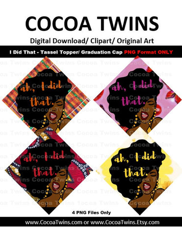 Tassel Toppers - I Did That (PNG File Format Only)