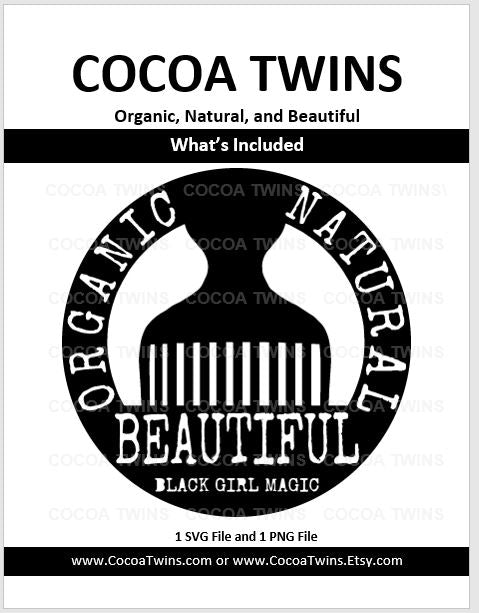 Digital Download  - Organic Natural and Beautiful - SVG and PNG Formats - Cocoa Twins