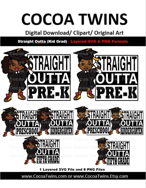 Digital Download  -  Straight Out of (Kid Grad)