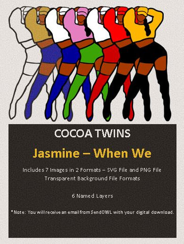 Digital Download  - Jasmine (When We) - SVG Layered File and PNG File Format - Cocoa Twins