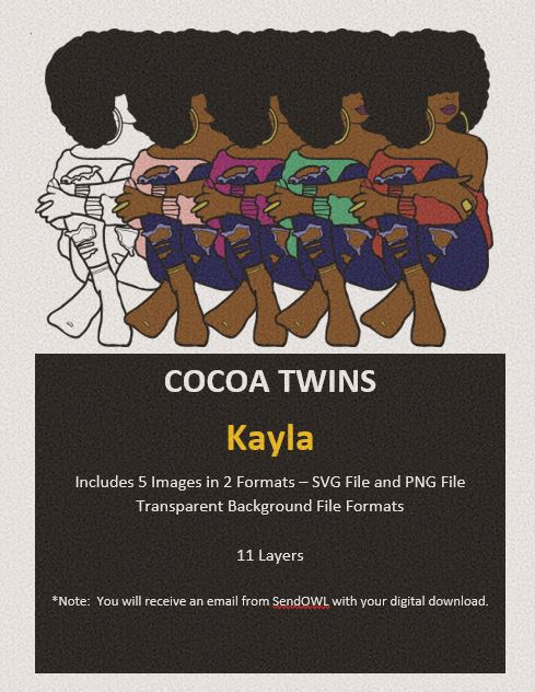 Digital Download  - Kayla - SVG Layered File and PNG File Format - Cocoa Twins