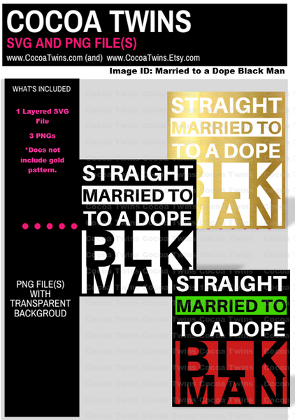 Digital Download  - Married to a Dope Black Man