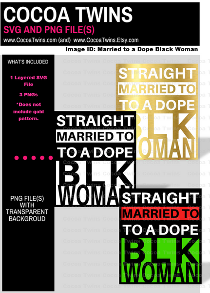 Digital Download  - Married to a Dope Black Woman