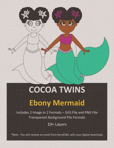 Digital Download  - Ebony Mermaid- SVG Layered File and PNG File Format