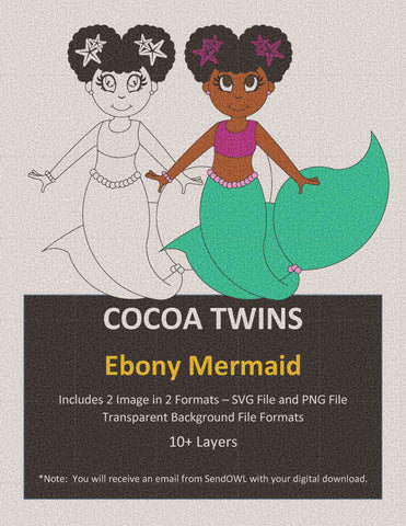 Digital Download  - Ebony Mermaid- SVG Layered File and PNG File Format - Cocoa Twins