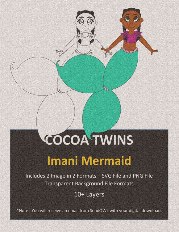 Digital Download  - Imani Mermaid - SVG Layered File and PNG File Format - Cocoa Twins
