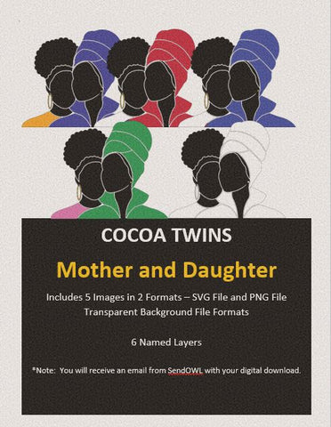 Digital Download  - Mother and Daughter - SVG Layered File and PNG File Format - Cocoa Twins