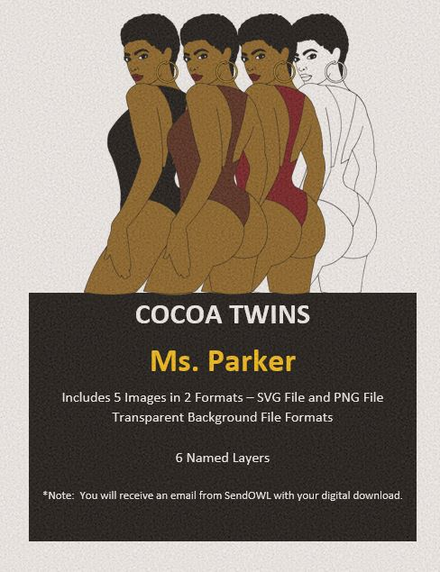 Digital Download  - Ms. Parker - SVG Layered File and PNG File Format - Cocoa Twins