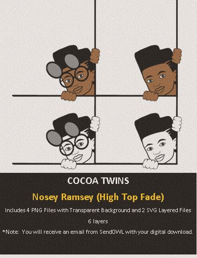 Digital Download  - Nosey Ramsey (High Top Fade) - SVG Layered File and PNG File Format - Cocoa Twins