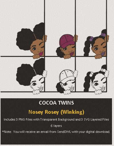 Digital Download  -  Nosey Rosey (Winking) - SVG Layered File and PNG File Format - Cocoa Twins