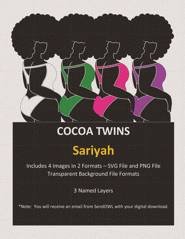 Digital Download  - Sariyah - SVG Layered File and PNG File Format - Cocoa Twins