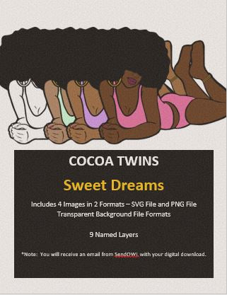 Digital Download  - Sweet Dreams - SVG Layered File and PNG File Format - Cocoa Twins