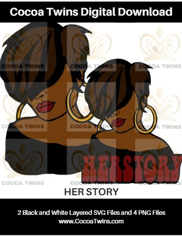 Digital Download  - HERSTORY - SVG Layered File and PNG File Format - Cocoa Twins