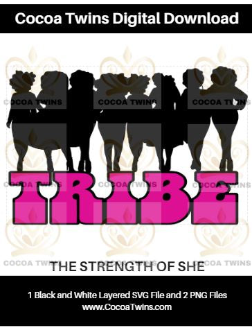 Digital Download  -  TRIBE- SVG Layered File and PNG File Format