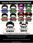 Digital Download  -  Too Franken Cute - Boy and Girl - SVG Layered File and PNG File Format - Cocoa Twins