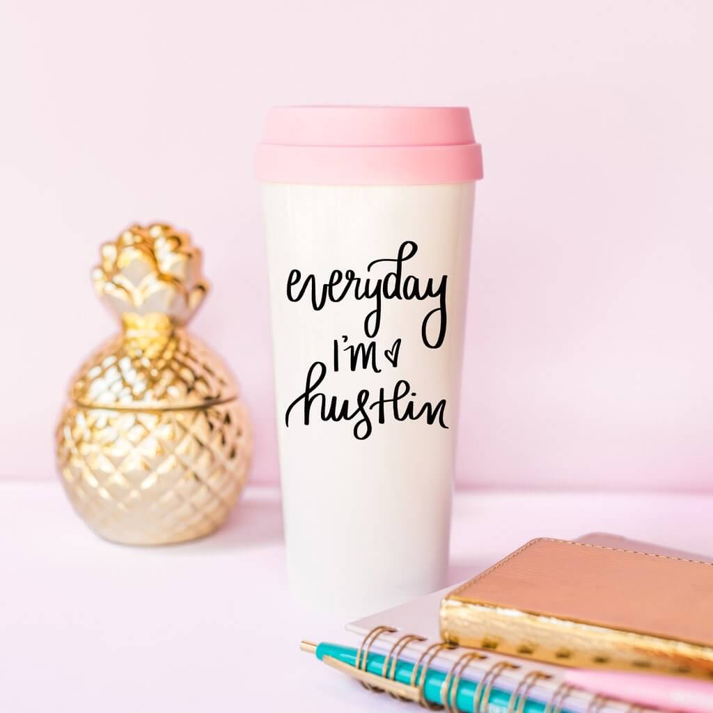 Everyday I'm Hustlin' Pink Travel Mug