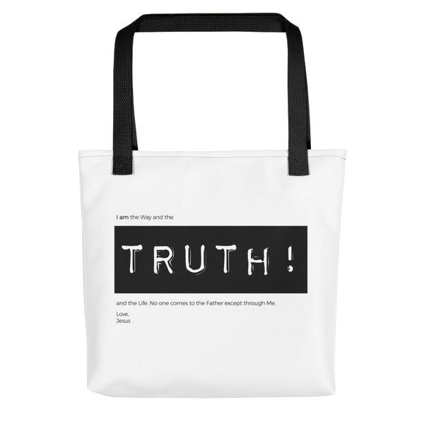 Way, TRUTH!, Life | Tote bag