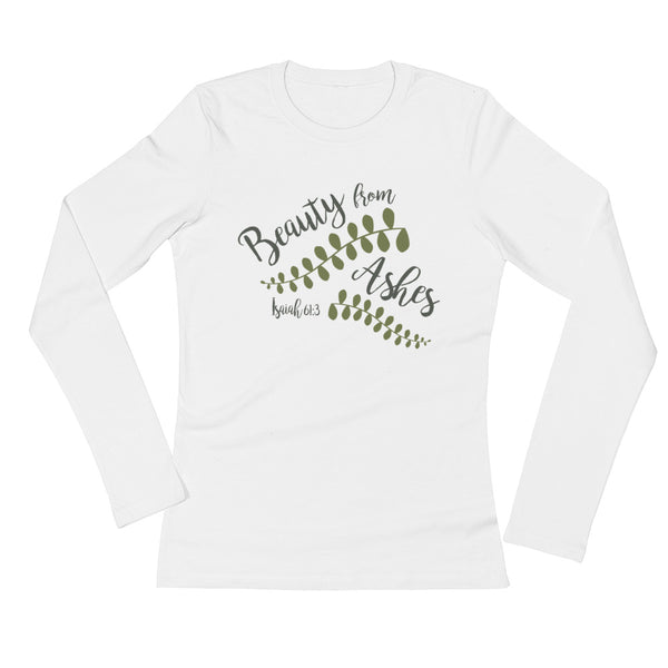 Beauty from Ashes | Ladies' Long Sleeve T-Shirt
