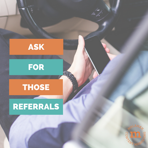Ask for those referrals - content marketing, halifax