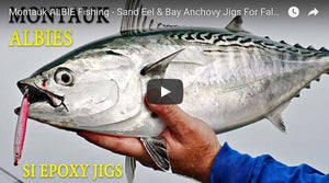 How-To: Montauk False Albacore Fishing with Epoxy Jigs